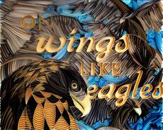 "Quilling ""On Wings Like Eagles"" - by: www.quillingwonderland.com"