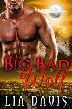 His Big Bad Wolf by [Davis,Lia]