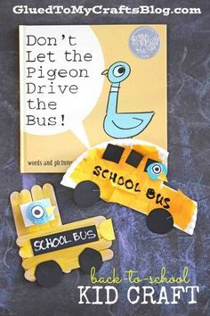 Back to school kids craft that goes with the book Don't Let Pigeon Drive The Bus. A fun activity for preschool and kindergarten students this fall. Craft don't let the pigeon drive the bus Back To School Kids, Back To School Activities, Beginning Of School, Activities For Kids, Transportation Preschool Activities, Steam Activities, High School, School Bus Crafts, Art School