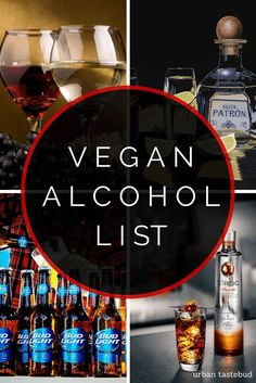 #GoVegan Discover which beers, ciders, hard liquors, and other alcoholic beverages are 100% vegan in this comprehensive listing!