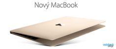 """Apple MacBook - Najtenší a najľahší notebook s 12"""" Retina displejom plnohodnotnou klávesnicou a revolučným Force Touch trackpadom."""
