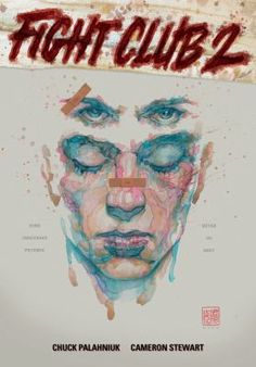 Fight Club 2: The Tranquility Gambit (Graphic Novel) by Chuck Palahniuk