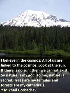 I still believe in a higher power, but I use nature as my church, and I go often