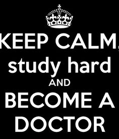 Become a doctor...