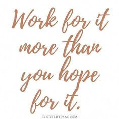 If You Are Lacking In Motivation Let These Hustle Quotes For Women Inspire You Its Never A Bad Time For A Little Boost