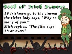 There are a lot of Funny Irish Jokes out there but I reckon these are three of the funniest irish jokes and it make this weeks Friday Funnies a good one Funny Irish Jokes, Irish Memes, Irish Quotes, Irish Humor, Blessing Poem, Irish Blessing, Paddy Jokes, Irish Greetings, Quotes For Kids