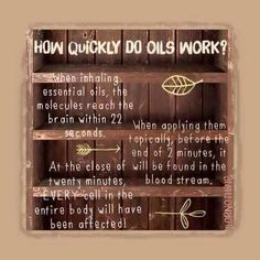 How quickly do oils work?