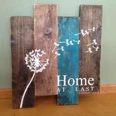 Dandelion Wall Hanging/Home At Last/ Rustic by TheSimpleSparrowDLB