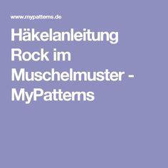 Häkelanleitung Rock im Muschelmuster - MyPatterns