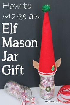 How to make an Elf Mason Jar Gift for Christmas -- learn how to make this fun craft for anyone on your gift giving list.