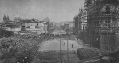 Construção. Flagrante das obras da Avenida Central (atual Rio Branco), no Centro do Rio: em 1905, a via foi inaugurada
