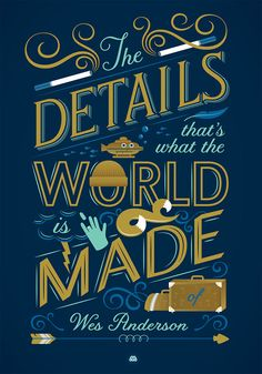 Jessica Hische's typographic Wes Anderson quote poster
