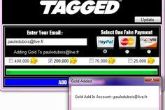 Tagged Gold Hack Cheat 2016 tool download. With updated Tagged Gold Hack you will have just fun. Try Tagged Gold Hack tool. Tagged Gold Hack working with last update.