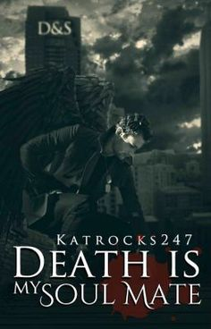 """""""Death Is My Soul Mate (Book 5) - Chapter 1: Once Upon A Time"""" by katrocks247 - """"…"""""""