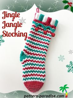 New Crochet Pattern - Jingle Jangle Stocking - Pattern Paradise Crochet Christmas Stocking Pattern, Crochet Stocking, Holiday Crochet, Christmas Knitting, Crochet Crafts, Crochet Projects, Crochet Ideas, Yarn Projects, Diy Crafts