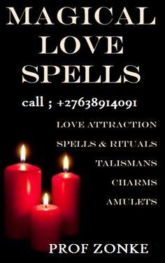 Best Online Black Magic Love spells caster call Prof Zonke On +27638914091