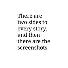 Those screen shots ain't goin nowhere, baby...