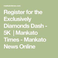 Register for the Exclusively Diamonds Dash - 5K   Mankato Times - Mankato News Online