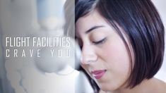 Flight Facilities - Crave You (Cover) by Daniela Andrade (+playlist)