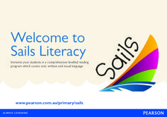 DIGITAL BROCHURE: Introduce yourself to Sails - learn about this comprehensive levelled reading program which covers oral, written and visual language. Includes an explanation of First Wave, Sails Literacy, Sailing Solo, Sails Take-Home Library, Sails Literacy Charting Progress Kit and MainSails.