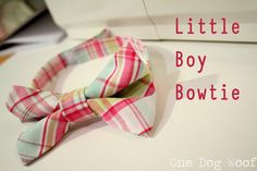One Dog Woof: Little Boy's Bow Tie Tutorial making these for my kids for christmas outfits....
