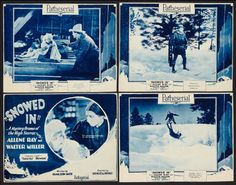 Lobby cards from the 1926 silent serial Snowed In. The film is lost.