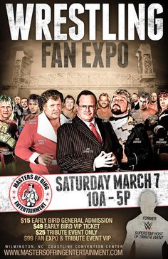 Our first Pro Wrestling Fan Expo will take place March 7, 2015 in Wilmington, NC featuring Jim Cornette, WWE HOFer Harley Race, WWE Hall of Famer Ted DiBiase and more! Buy your tickets today to take advantage of our Early Bird Specials:  http://www.MastersofRingEntertainment.com