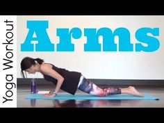 Arms - Power Yoga Workout - YouTube