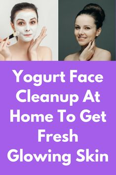 Yogurt Face Cleanup At Home To Get Fresh Glowing Skin Instantly Cleopatra Beauty Secrets, Diy Beauty Secrets, French Beauty Secrets, Beauty Tips, Beauty Products, Beauty Routine Planner, Beauty Hacks Nails, Lactic Acid, Face Care