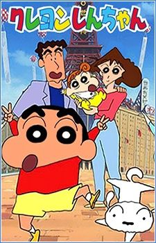 Crayon Shin-chan One of the best shows on the planet.