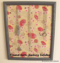 Turn an old frame into a jewelry holder