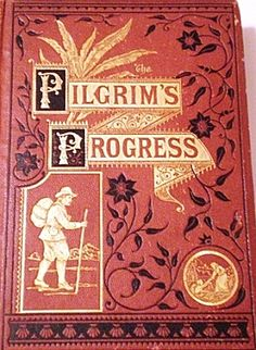 Pilgrim's Progress by John Bunyan. The secret to finding eternal life. Books To Read, My Books, The Pilgrim's Progress, John Bunyan, King James Bible, Beautiful Cover, Book Launch, World Of Books, My Bible