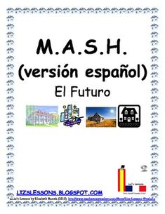 Remember playing MASH when you are in school? Have your students play in Spanish in order to practice the future tense, profession, residence, and transportation vocabulary.
