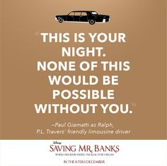 """""""It's been a pleasure driving you."""" See Ralph and P.L. Travers on the big screen in #SavingMrBanks, in theaters December."""