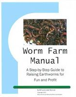Worm Farm Business: Making Money Raising Earthworms