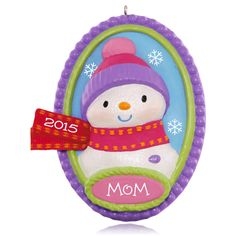Here's to Mom! Snowman Ornament