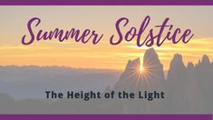 The Summer Solstice – The Height of the Light | The Hearth of Brighid