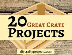 20 Great Crate Projects – DIY Crafty Projects