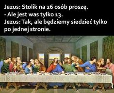 Jesus Table For 26 Please - Funny Memes. The Funniest Memes worldwide for Birthdays, School, Cats, and Dank Memes - Meme Funny Quotes, Funny Memes, Hilarious, It's Funny, Funny Posts, Humor Cristiano, Jesus Jokes, Some Jokes, Lord