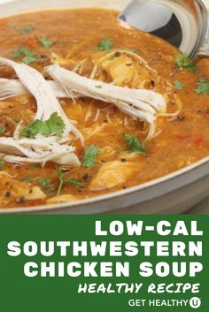 This low-cal Southwestern chicken soup recipe is so easy to make and a great way to sneak in veggies and fiber. This healthy gluten-free, dairy-free recipe has a little kick and is packed with Southwestern flavors. You can always leave out the chicken if you want a vegetarian version. Everyone loves this soup when I make it and I like that even the leftovers get eaten! Great for a football party or festive holiday get together with friends or family. #healthysoup #healthyrecipes #souprecipes