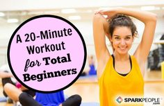 How to Start Exercising: A 20-Minute Routine via @SparkPeople