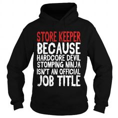 STORE KEEPER T Shirts, Hoodies. Get it now ==► https://www.sunfrog.com/LifeStyle/STORE-KEEPER-106321087-Black-Hoodie.html?41382