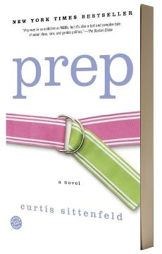 """Curtis Sittenfeld - """"Prep"""" - I do love all things high school, but I love all things boarding school even more, of course."""