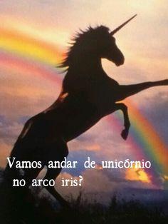 Vamos andar de unicórnio no arco iris?