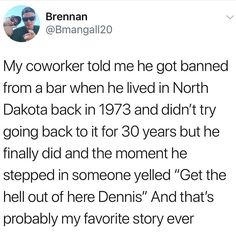 The real question is what did he do to get banned from that bar