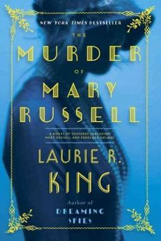 Mary Russell is used to dark secrets--her own, and those of her famous partner and husband, Sherlock Holmes.