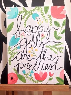 Happy girls are the prettiest canvas quote. by PupocoARTS on Etsy emoji canvas painting, black canvas diy, rustic canvas Canvas Wall Art Quotes, Diy Canvas Art, Canvas Crafts, Diy Wall Art, Canvas Ideas, Quote Wall, Art Floral, Little Presents, Sorority Crafts