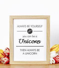 Unicorn Printable Quote Art, Printable Unicorn Wall Art, Unicorn Decor, Quote Print, Bedroom Quote Gift, PDF Quote Printable, Unicorns