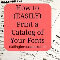 How to Easily Print a Catalog of Your Fonts (Cutting for Business (Silhouette Cameo & Cricut)) Silhouette Fonts, Silhouette School, Silhouette Machine, Silhouette Cameo Projects, Print And Cut Silhouette, Typography Fonts, Hand Lettering, Cricut Fonts, Cricut Vinyl