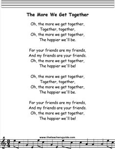 The More We Get Together lyrics printout Camp Songs, Fun Songs, Songs To Sing, Kindergarten Songs, Preschool Music, Preschool Fingerplays, Songs For Toddlers, Songs For Preschoolers, Silly Songs For Kids